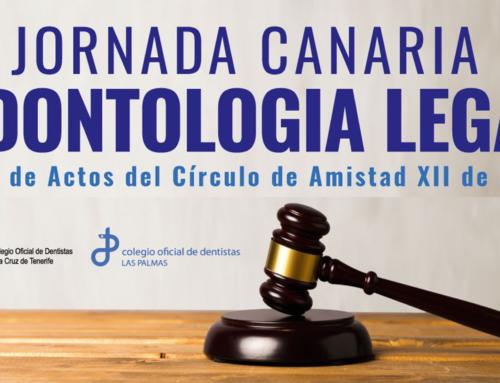 Los dentistas canarios analizarán sus derechos y deberes en la IV Jornada de Odontología Legal
